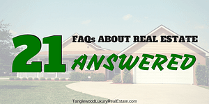 21 Real Estate FAQs Answered