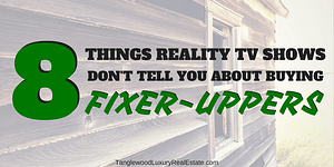 The Truth About Buying A Fixer-Upper