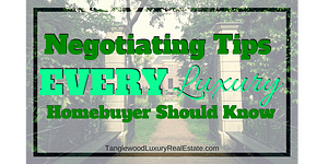 Negotiating Tips For Luxury Home Buyers in Houston