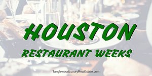 2018 Houston Restaurant Weeks