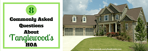 Get To Know Tanglewood Homes Association
