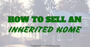 Selling a House as Part of An Estate