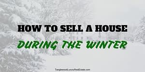 How To Sell A House In The Winter
