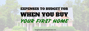 Expenses to Budget For When You Buy Your First Home