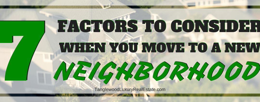 How To Choose The Right Neighborhood When You Move
