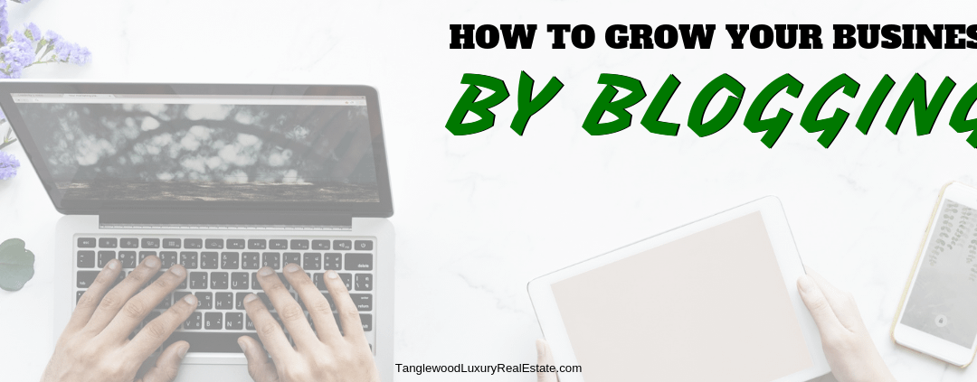 5 Ways To Grow Any Business Through Blogging
