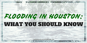 What You Should Know About Flooding in Houston
