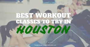 Workout Classes To Try In Houston