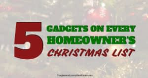 5 Christmas Gifts for Homeowners